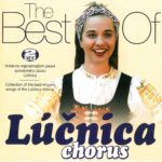 The Best of Lúčnica Chorus